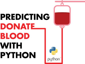 Prediction blood donation witch Python